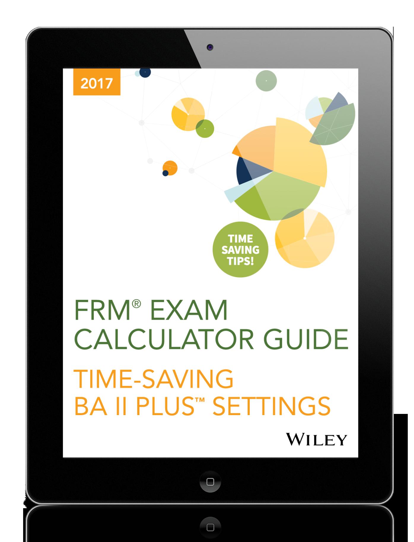 FRM® Exam Calculator Guide: Time-Saving BA II Plus Settings