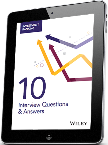 FREE eBook: 10 Most Common Investment Banking Interview Questions