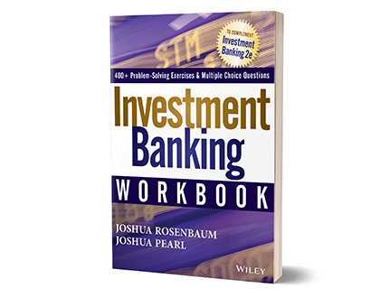 Practical Investment Banking Workbook