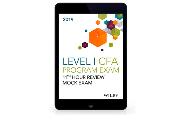 Wiley's Level I 11th Hour Final Review Mock Exam