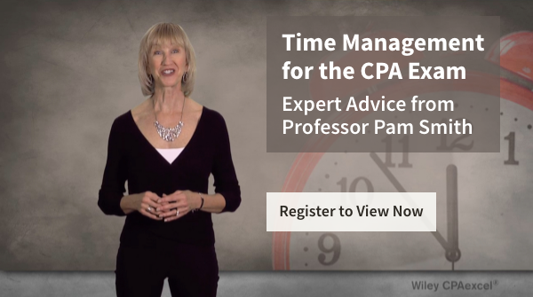 Wiley CPAexcel instructor provides great time management advice for before and during the CPA Exam